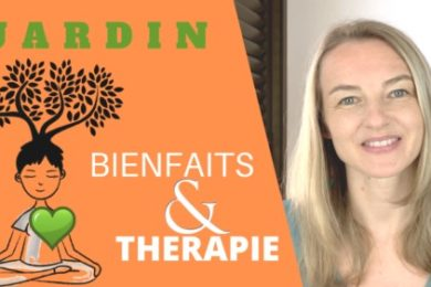 Jardin bienfaits thérapie